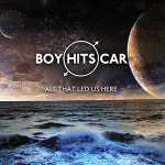 "BOY HITS CAR - ""All that led us here"" 