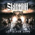 "SKIRMISH - ""Jet-Black Days"" 