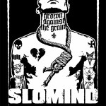 "SLOMIND - ""Grown Against The Grain"" 